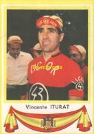 81 VINCENTE ITURAT SPAIN ESPAGNE ** VINTAGE TRADING CARD CYCLING ANCIENNE CHROMO CYCLISME WIELRENNEN COUREUR - Cyclisme