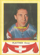 39 PLATTNER OSCAR SUISSE SWITZERLAND ** VINTAGE TRADING CARD CYCLING ANCIENNE CHROMO CYCLISME WIELRENNEN COUREUR - Cyclisme