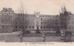 EVREUX - Ecole Normale De Garçons - Evreux