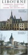Dépliant Touristique Années 80 Libourne 5 Volets Français Allemand Anglais - Folletos Turísticos