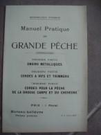 Brochure Manuel Pratique De Grande Pêche Moreau Lelièvre Pêcheur Praticien - Non Classés