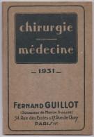 Catalogue -vente De Matériel De Chirurgie-Médecine 1931.- Format 18x27 De 144pages . Fabricant Fernand GUILLOT - Supplies And Equipment