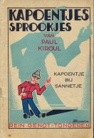 Kapoentjes Sprookjes - Paul Kiroul - Druk Rein Genot Tongeren - Illustr Meurrens - Jugend