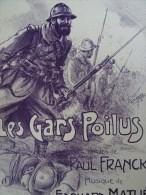 Partition Ancienne Grand Format Guerre 14-18 Les Gars Poilus Illustrateur Clerice Freres 1915 P Franck E Mathé - Partitions Musicales Anciennes