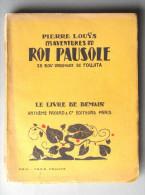Louys Pierre - FOUJITA. Les Aventures Du Roi Pausole. - Books, Magazines, Comics