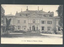 AIN 01 FERNAY Chateau De Voltaire - Ferney-Voltaire