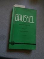 Brussel (VTB-gids) Renaat Martens - Johan Ravestijn - Stan Leurs 1954 - Books, Magazines, Comics
