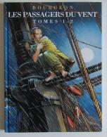 BOURGEON, Les Passagers Du Vent, Tomes 1 Et 2 Dans La Même Volume. TTBE Comme Neuf - Autres Auteurs
