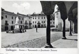 Valduggia. Piazza E Monumento A Gaudenzio Ferrari - Vercelli