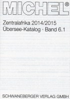 Süd-Afrika MICHEL Band 6/1 Katalog 2014 Neu 80€ Central-Africa Angola Äquat.Guinea Gabun Kongo Tome Tschad Zentralafrika - Afrikanische Kunst