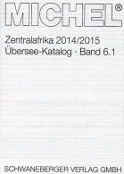 Süd-Afrika MICHEL Band 6/1 Katalog 2014 Neu 80€ Central-Africa Angola Äquat.Guinea Gabun Kongo Tome Tschad Zentralafrika - Alte Papiere