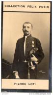 Photo Bromure 1900 - Pierre LOTI Ecrivain Né à Rochefort - Collection Felix Potin( LOT V5) - Photos