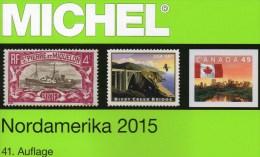 Nord-Amerika Band 1/1 Michel Katalog 2015 Neu 79€ Color:Canada Panama-Kanal USA Hawaii St.Pierre UNO NY 978-395402-128-4 - Zubehör