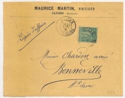 Maurice MARTIN, Huissier, CLUSES Haute Savoie Sur Devant De Couleur Au Type SAGE. - 1876-1898 Sage (Type II)