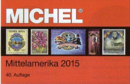 MlCHEL Middle-America 1/2 Briefmarken Katalog 2015 New 84€ Of Mexico Panama Honduras Guatemala Rica Salvador - Duitsland