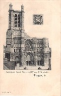 Troyes - Cathédrale Saint Pierre (XIII Au XVI Siècle) - J.S.T. N°1 - Troyes