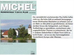 Briefmarken Rundschau MICHEL 7/2015-plus Neu 6€ New Stamps World Catalogue And Magacine Of Germany ISBN 9 783954 025503 - Documents Historiques