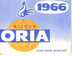 Calendrier Publicitaire Bijoux ORIA De 1966 -très Complet - Philippe Girard - Saint étienne De Montluc - Joigneaux - - Calendars