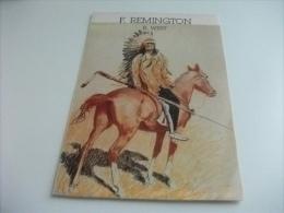 F. REMINGTON IL WEST IL PELLEROSSA A CAVALLO - Indiani Dell'America Del Nord