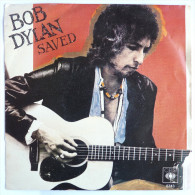 Disque Vinyle 45T BOB DYLAN - SAVED -  CBS 8743 - 1980 - Country Et Folk