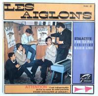 Disque Vinyle 45T LES AIGLONS - STALACTITE -  BARCLAY 71002 - 1963 BIEM - Rock