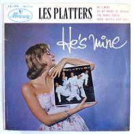 Disque Vinyle 45T LES PLATTERS - HE'S MINE (1) -  MERCURY 14194 - 1957 BIEM - Rock