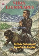 12494 MAGAZINE REVISTA MEXICANAS COMIC VIDAS EJEMPLARES EL PADRE CHAMPAGNAT APOSTOL Nº 123 AÑO 1962 ED ER NOVARO - Boeken, Tijdschriften, Stripverhalen