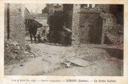 GUERRE 1914 - 1918 - LIHONS (Somme)  La Ferme Gaëtan - Guerre 1914-18