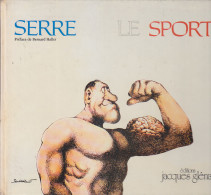 C1 SERRE Le SPORT Glenat 1979 - Serre