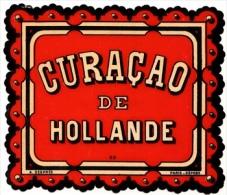 Etiquette  Ancienne De Curacao De Hollande .Després Vers 1870 - Rhum