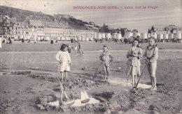 62 / BOULOGNE SUR MER / JEUX SUR LA PLAGE - Boulogne Sur Mer