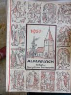 EN ALLEMAND 1957 ALMANACH DE L' EGLISE EVANGELIQUE LUTHERIENNE Succède Aux Almanachs De Strasbourg KEMPF OBERLIN ALSACE - Christianisme