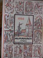 EN ALLEMAND 1966 ALMANACH DE L' EGLISE EVANGELIQUE LUTHERIENNE Succède Aux Almanachs De Strasbourg KEMPF OBERLIN ALSACE - Christianisme