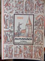 EN ALLEMAND 1969 MANACH DE L' EGLISE EVANGELIQUE LUTHERIENNE Succède Aux Almanachs De Strasbourg KEMPF OBERLIN ALSACE - Christianisme