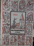 EN ALLEMAND 1964 ALMANACH DE L' EGLISE EVANGELIQUE LUTHERIENNE Succède Aux Almanachs De Strasbourg KEMPF OBERLIN ALSACE - Christianisme