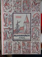EN ALLEMAND 1960 ALMANACH DE L' EGLISE EVANGELIQUE LUTHERIENNE Succède Aux Almanachs De Strasbourg KEMPF OBERLIN ALSACE - Christianisme