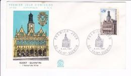Enveloppe Premier Jour 1er FDC Saint Quentin L'hôtel De Ville N° 608 1967 (tachée) - 1960-1969