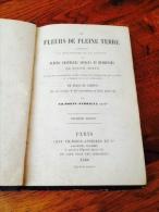 Les Fleurs De Pleine Terre Vilmorin Andrieux Deuxième édition 2 Partie 1866 Livre Jardin Paris Luxembourg Tuilerie - Books, Magazines, Comics