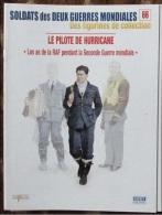 Fascicule Soldats Des Deux Guerres Delprado N° 66 Pilote De Hurricane, Seconde Guerre - Autres