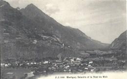 SUISSE - SWITZERLAND -VS - VALAIS -Martigny - Salantin Et La Dent Du Midi - VS Valais