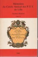 Memoires Du Cercle Amical Des Ptt De Lille : Tome IV 158 P - Littérature