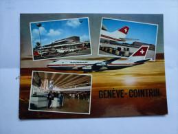 Aviation , Aéroport Genéve Cointrin , Compagnei Swissair - Aérodromes