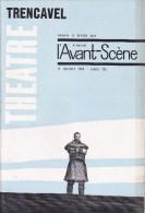 L'Avant Scène Théâtre N° 295 TrencavelRobert Collon - Histoire D'une Chemise Et D'un Violon André Praga - Non Classés