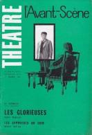 L'Avant Scène Théâtre N° 250 Les Glorieuses André Roussin - Les Approches Du Soir Michel Suffran - Non Classés