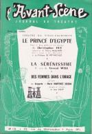 L'Avant Scène Journal Du Théâtre N° 115 Le Prince D'Egypte Christopher Fry - La Sérénissime Conrad Wise - Non Classés
