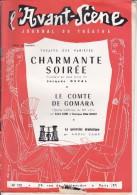 L'Avant Scène Journal Du Théâtre N° 125 Charmante Soirée Jacques Deval - Le Comte De Gomara André Camp - Non Classés