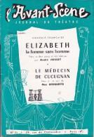 L'Avant Scène Journal Du Théâtre N° 111 Elizabeth La Femme Sans Homme André Josset - Le Curé De Cucugnan Max Roquette - Non Classés
