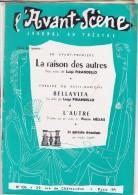 L'Avant Scène Journal Du Théâtre N° 106 La Raison Des Autres Luigi Pirandello - Bellavita - Non Classés