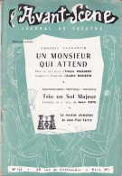 L'Avant Scène Journal Du Théâtre N° 121 Un Monsieur Qui Attnd Emlyn Williams André Roussin -  Trio En Sol Majeur - Non Classés