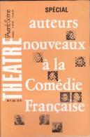 L'Avant Scène Théâtre N° 469-470 Auteurs Nouveaux à La Comédie Française - Non Classés